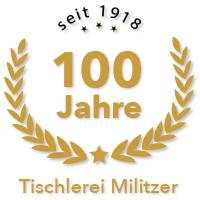 über 100 Jahre Erfahrung im Tischlerhandwerk